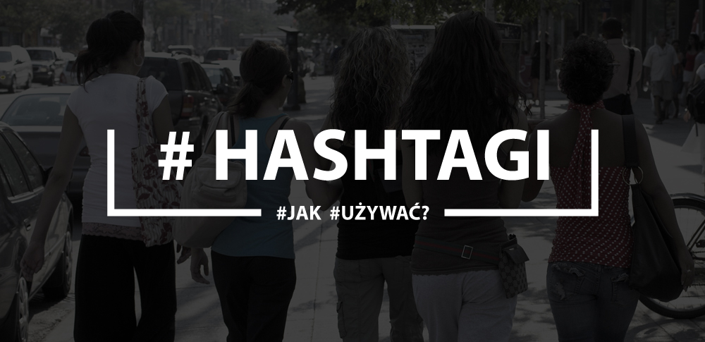 hashtags-jak-uzywac-marketing